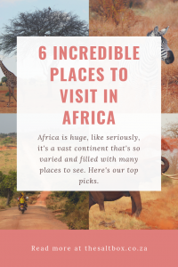 The 6 Best African Destinations to Visit (Pinterest Graphic)